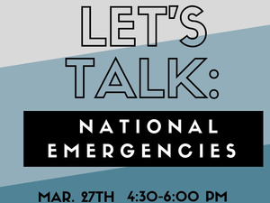 Let's Talk: National Emergencies