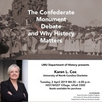 The Confederate Monument Debate and Why History Matters