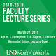 Faculty Lecture Series - Managing Ethics in Organizations: Current Issues, Opportunities, and Challenges, Sean Valentine