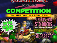 Smash Bros Competition! Win 50! DJ Sugarfree! 5 Beers for 10!