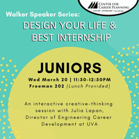 Walker Speaker Series: JUNIORS, Design Your Life & Best Internship