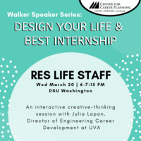 Walker Speaker Series: RES LIFE STAFF, Design Your Life & Best Internship
