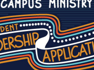 Campus Ministry Student Leadership Application