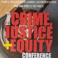 Biannual Crime, Justice, and Equity Conference