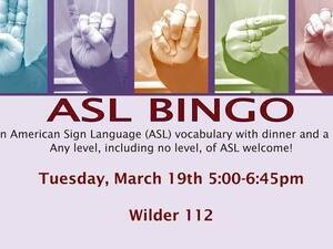 The photo is of the poster for the ASL bingo event. The images on the poster are five pictures of the same hand fingerspelling