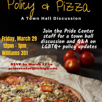 Policy & Pizza - A Town Hall Discussion on LGBTQ+ Policy Update | Pride Center