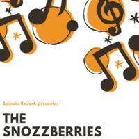 The Snozzberries