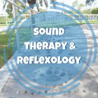 Sound Therapy & Reflexology