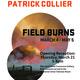 Field Burns Opening Reception