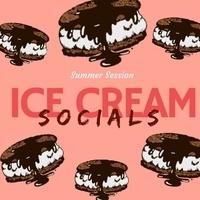 Summer Session Ice Cream Social
