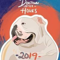 Dogtown After Hours 2019