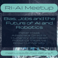 Bias, Jobs and the Future of AI and Robotics