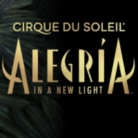 CIRQUE DU SOLEIL- ALEGRÍA, IN A NEW LIGHT