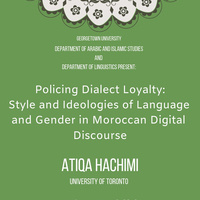 "Atiqa Hachimi, ""Policing Dialect Loyalties: Style and Ideologies of Language and Gender in Moroccan Digital Discourse"""