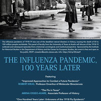 "Panel: ""The Influenza Pandemic of 1918-1919: 100 Years Later"""