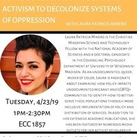Rising, Resisting and Reclaiming: Using our Stories and Scholar Activism to Decolonize Systems of Oppression.