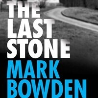 Writers LIVE: Mark Bowden, The Last Stone