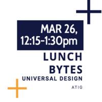 Lunch Bytes: Universal Design