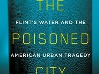 Cutler Lecture: How to Poison a City: Revelations from the Flint Water Crisis