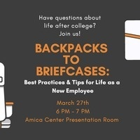 Backpacks to Briefcase: Best Practices & Tips for Life as a New Employee
