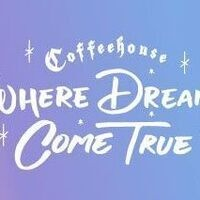 Coffeehouse: Where Dreams Come True