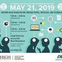 6th Annual Healthcare Systems Engineering Symposium | Healthcare Systems Engineering
