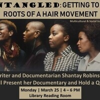 Untangled: Getting to the roots of hair movement (Multicultural & Social Justice Week)