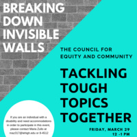 "Tackling Tough Topics Together - ""Breaking Down Invisible Walls"" 