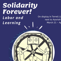Solidarity Forever! Labor and Learning Spotlight on the Collection