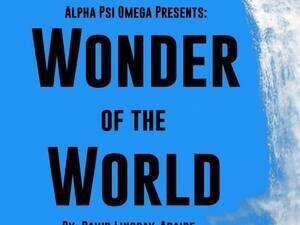 Alpha Psi Omega Presents: Wonder of the World