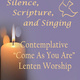 Contemplative Lenten Worship