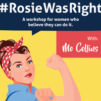 #RosieWasRight Workshop with Mo Collins
