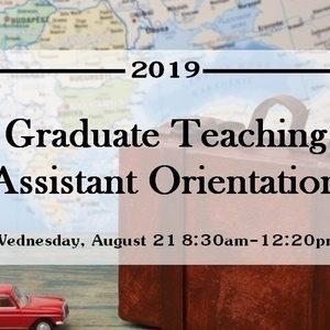 Graduate Teaching Assistant Orientation