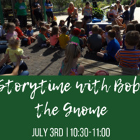 Storytime with Bob the Gnome