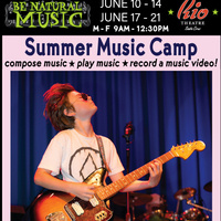 Summer Music Camp @ The Rio Theatre
