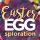 Easter Egg-sploration!