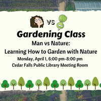 Man vs Nature: Learning How to Garden with Nature