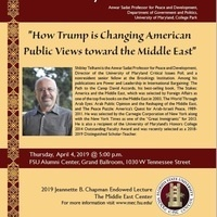 2019 Jeannette B. Chapman Endowed Lecture: How Trump is Changing American Public Views toward the Middle East