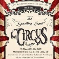 CHI St. Alexius Health Devils Lake Foundation Vintage Circus!