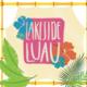 Lakeside Luau
