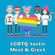 LGBTQ-tastic Meet and Greet