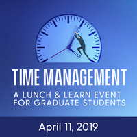 Time Management: A Lunch and Learn Event for Graduate Students