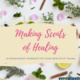 Making Scents of Healing