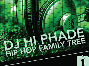 DJ Hi Phade Hip Hop Family Tree