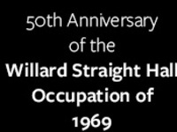 A Cultural Remembrance of the 1969 Occupation of Willard Straight Hall