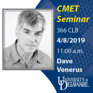 CMET Seminar - Dave Venerus, New Jersey Institute of Technology