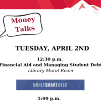 MONEY TALKS: Financial Aid and Managing Student Debt