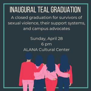 Inaugural Teal Graduation