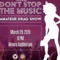 Please Don't Stop the Music: Amateur Drag Show