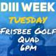 DIII Week: Frisbee Golf